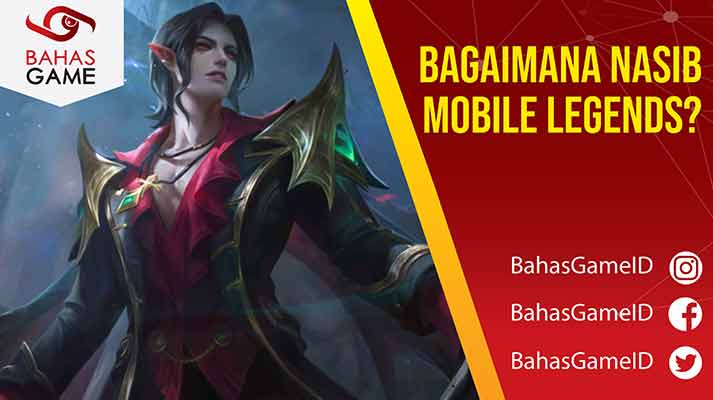Nasib Mobile Legends