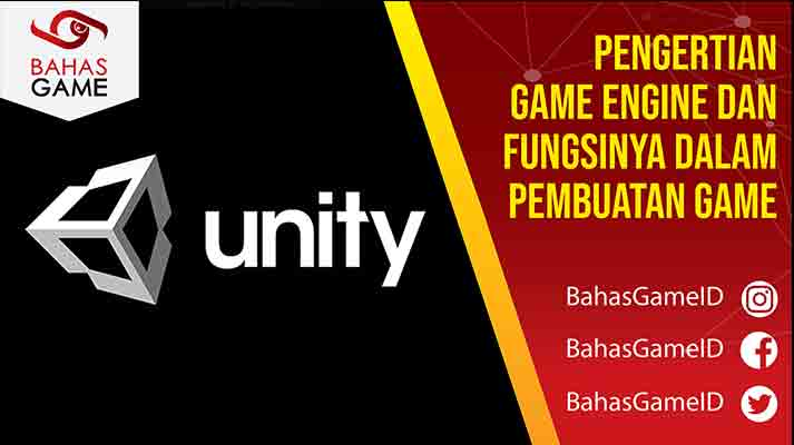 Pengertian Game Engine dan Fungsinya